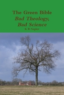 the-green-bible-bad-theology-bad-science
